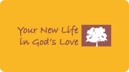 2. Your New Life in God's Love