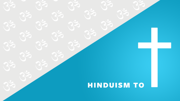 From Hinduism to Christianity | Cru