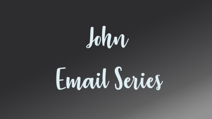 Book of John Email Series